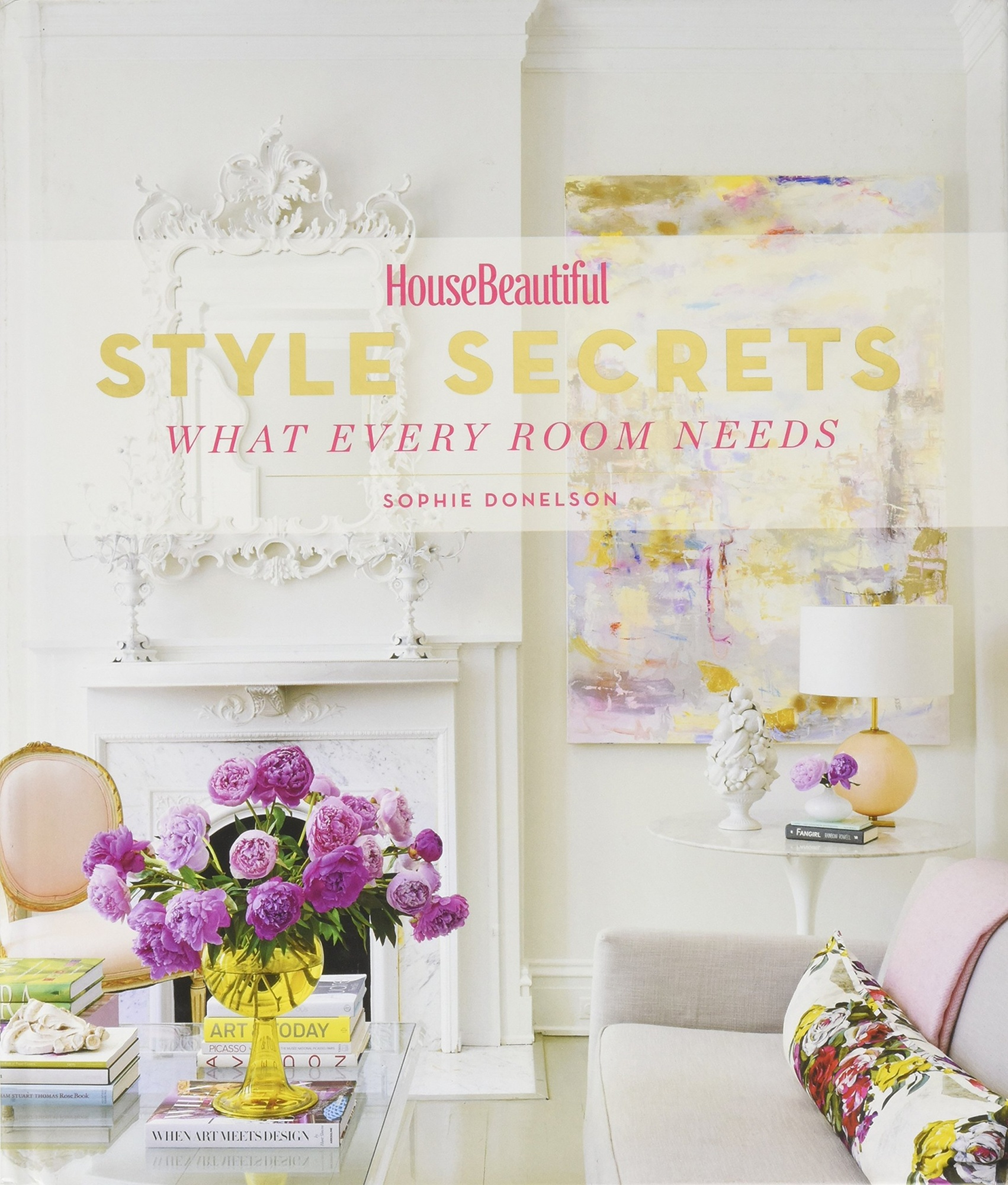 House Beautiful Style SecretsWhat Every Room Needs
