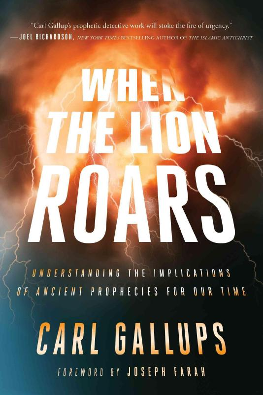 When the Lion Roars: Understanding the Implications of Ancient Prophecies for Our Time