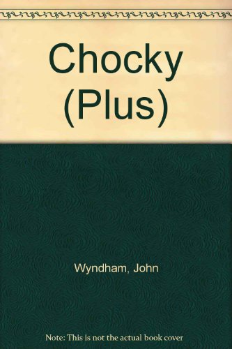 a literary analysis of chocky by john wyndham Chocky by john wyndham, margaret atwood the rise of the internet and all technologies related to it have made it a lot easier to share various types of information.