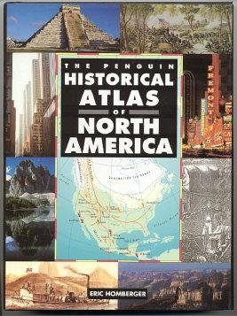 Historical Atlas of North America, The Penguin (Hist Atlas)
