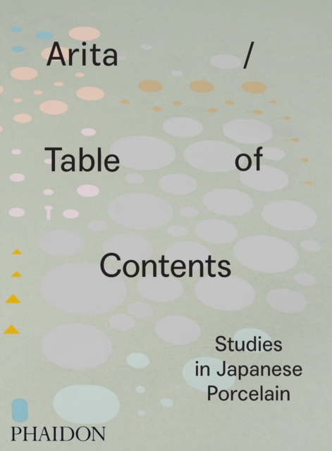 Arita: Studies in Japanese Porcelain