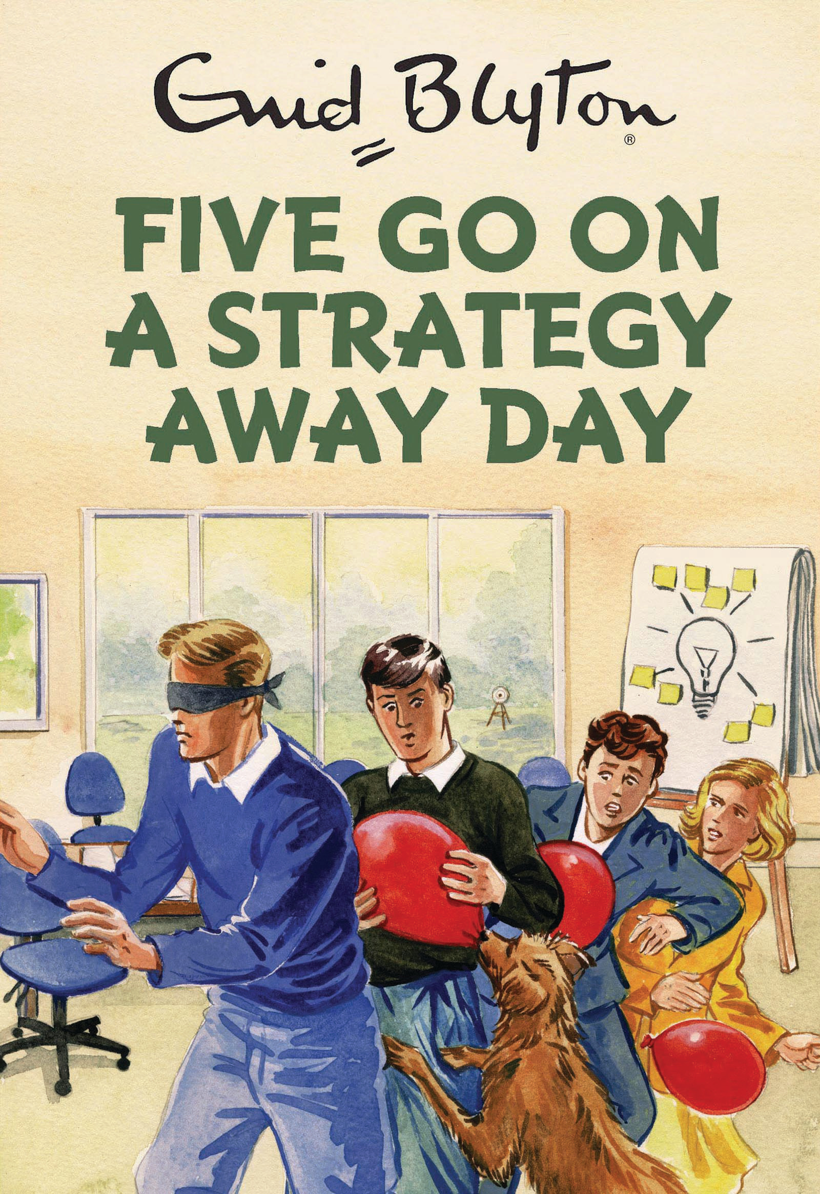 Five Go On A Strategy Away Day (Enid Blyton for Grown Ups) by Bruno Vincent, ISBN: 9781786482242