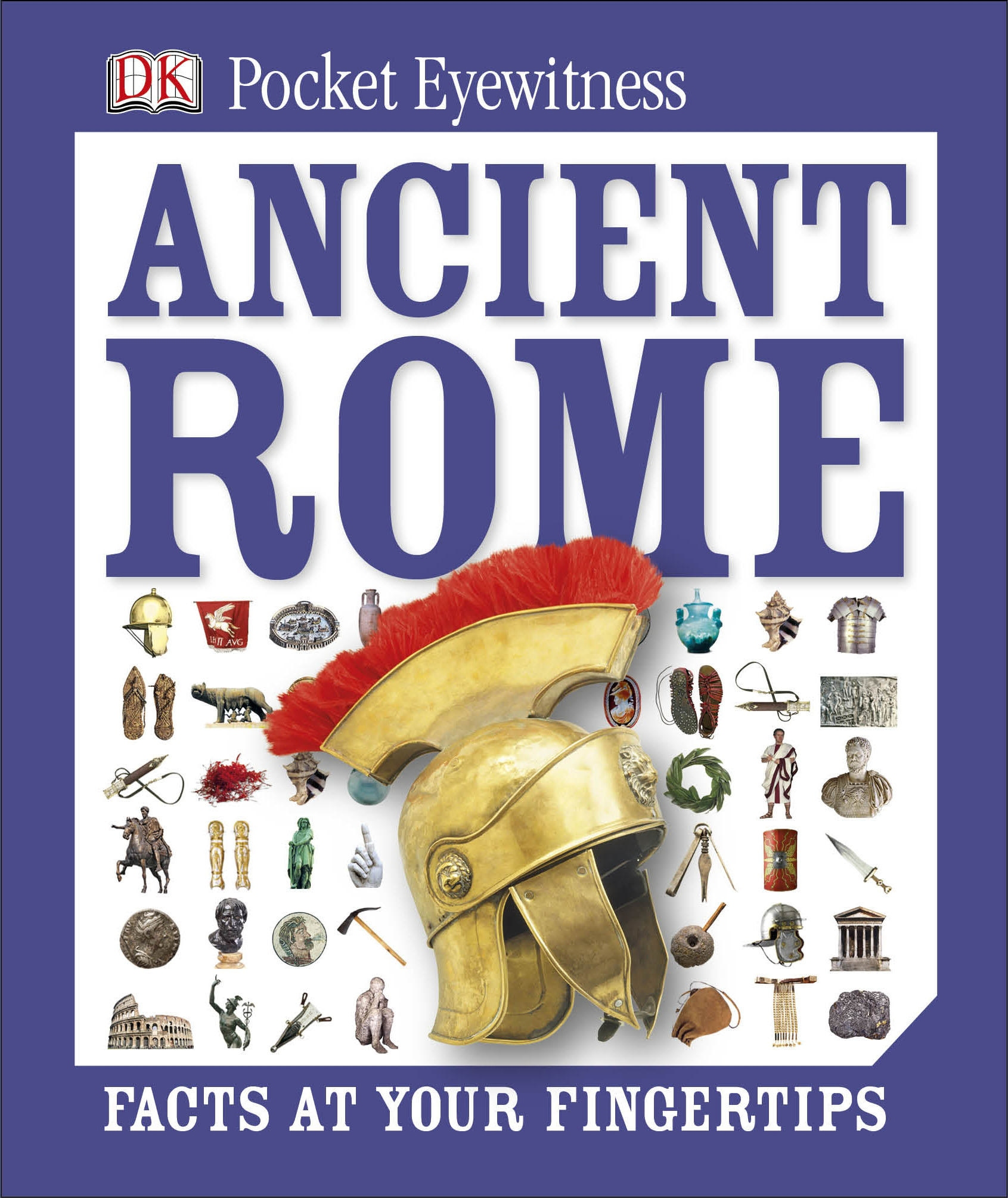 Cover Art for DK Pocket Eyewitness: Ancient Rome, ISBN: 9781409343646