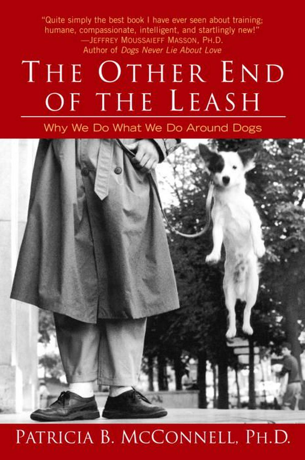 Other End of the Leash by Patricia B McConnell, ISBN: 9780345446787