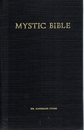 Mystic Bible by Randolph Stone, ISBN: 9780907544111
