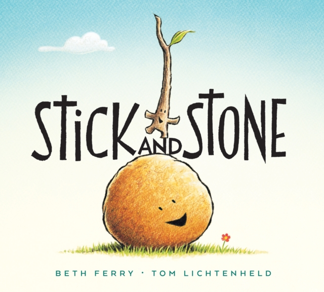 Stick and Stone (Board Book) by Beth Ferry, ISBN: 9781328714329