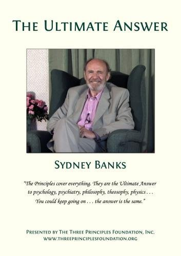 The Ultimate Answer by Sydney Banks by Unknown, ISBN: 0779628478392
