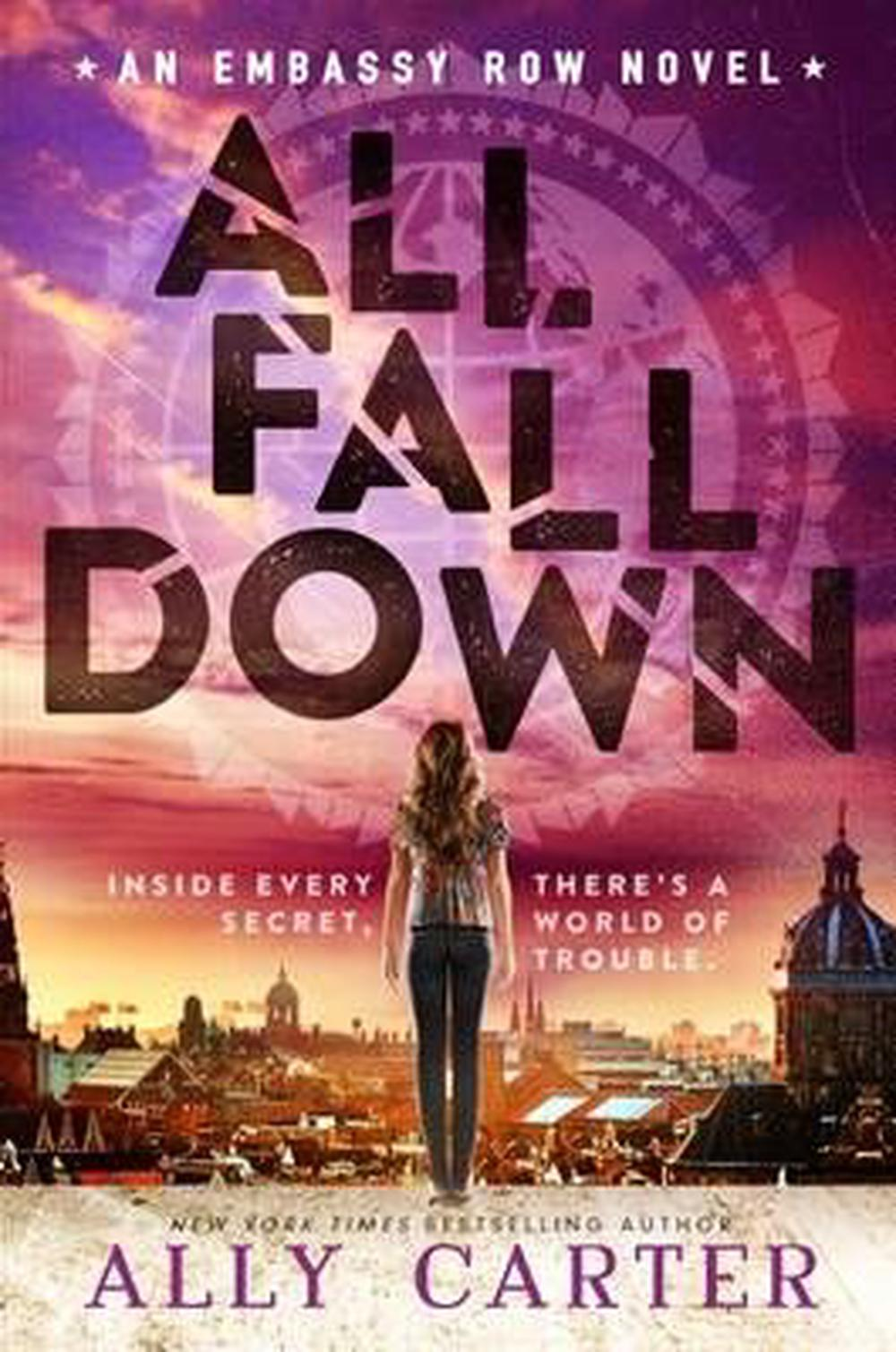 Embassy Row#1 All Fall Down PB by Ally Carter, ISBN: 9781760153465