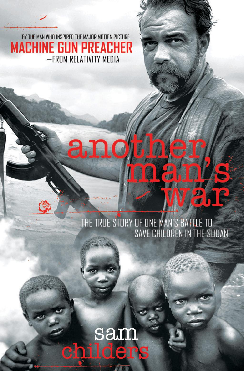 Another Man's War by Sam Childers, ISBN: 9781418573492