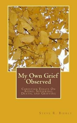 My Own Grief Observed