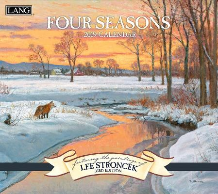 Four Seasons 2019 Calendar by Lee Stroncek, ISBN: 9781469405568