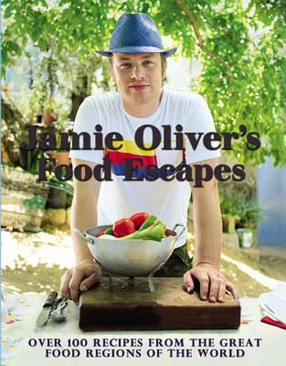 Jamie Oliver's Food Escapes by Jamie Oliver, ISBN: 9781401324414