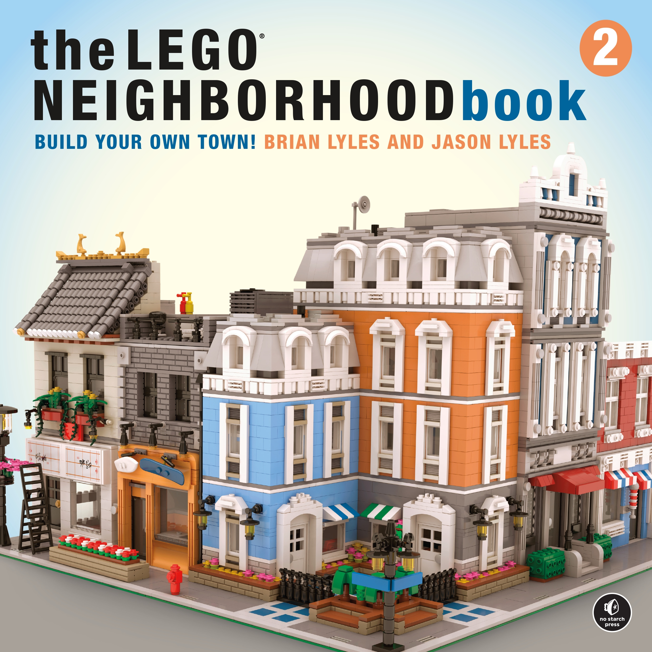 LEGO Neighborhood Book 2, The Build Your Own City! by Brian Lyles, ISBN: 9781593279301