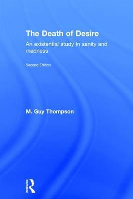 The Death of DesireA Study in Psychopathology