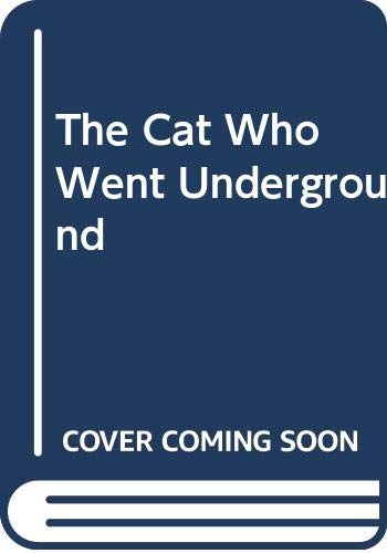 Cat Who Went Underground