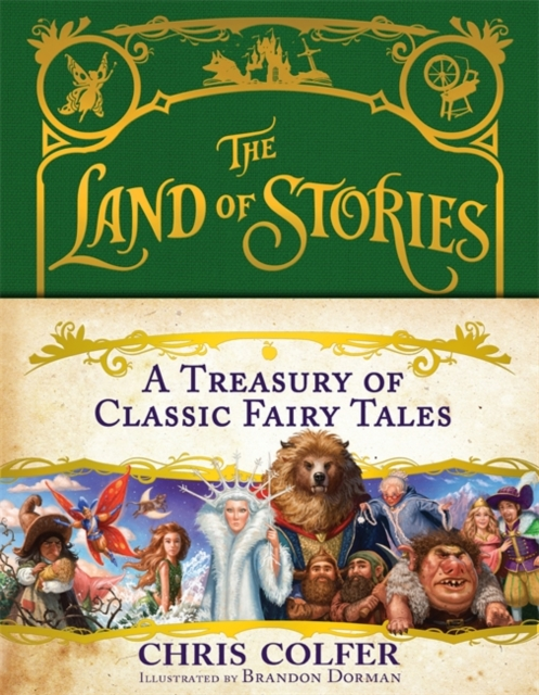 A Treasury of Classic Fairy TalesLand of Stories