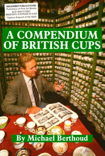 Compendium of British Cups by Michael Berthoud, ISBN: 9780950710358