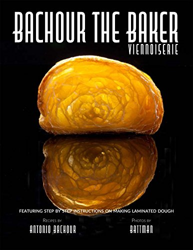 Bachour The Baker by Antonio Bachour, ISBN: 9780933477537