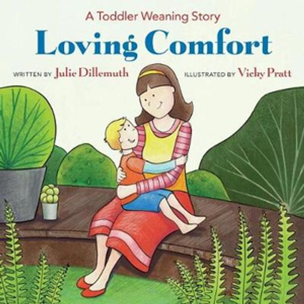 Booko: Comparing prices for Loving Comfort: A Toddler