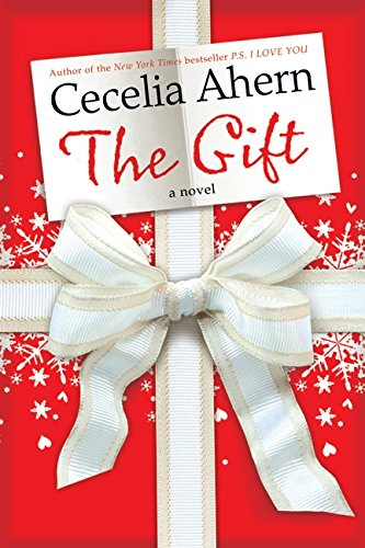 The Gift by Cecelia Ahern, ISBN: 9780061706264