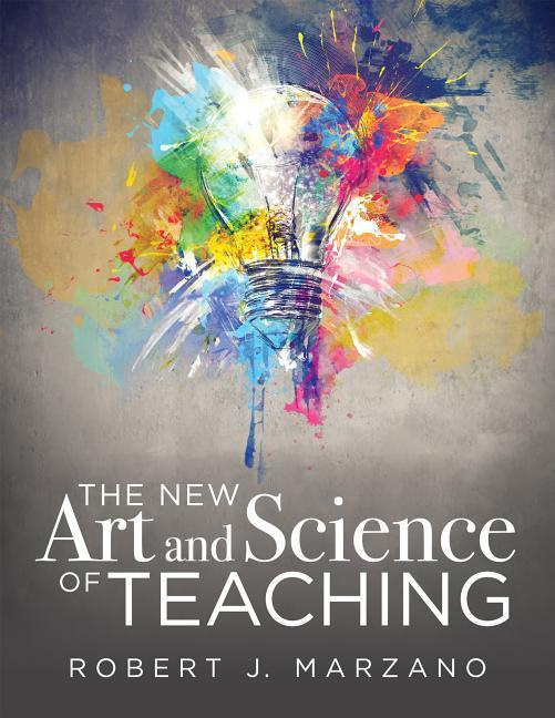 The New Art and Science of TeachingMore Than Fifty New Instructional Strategies fo...