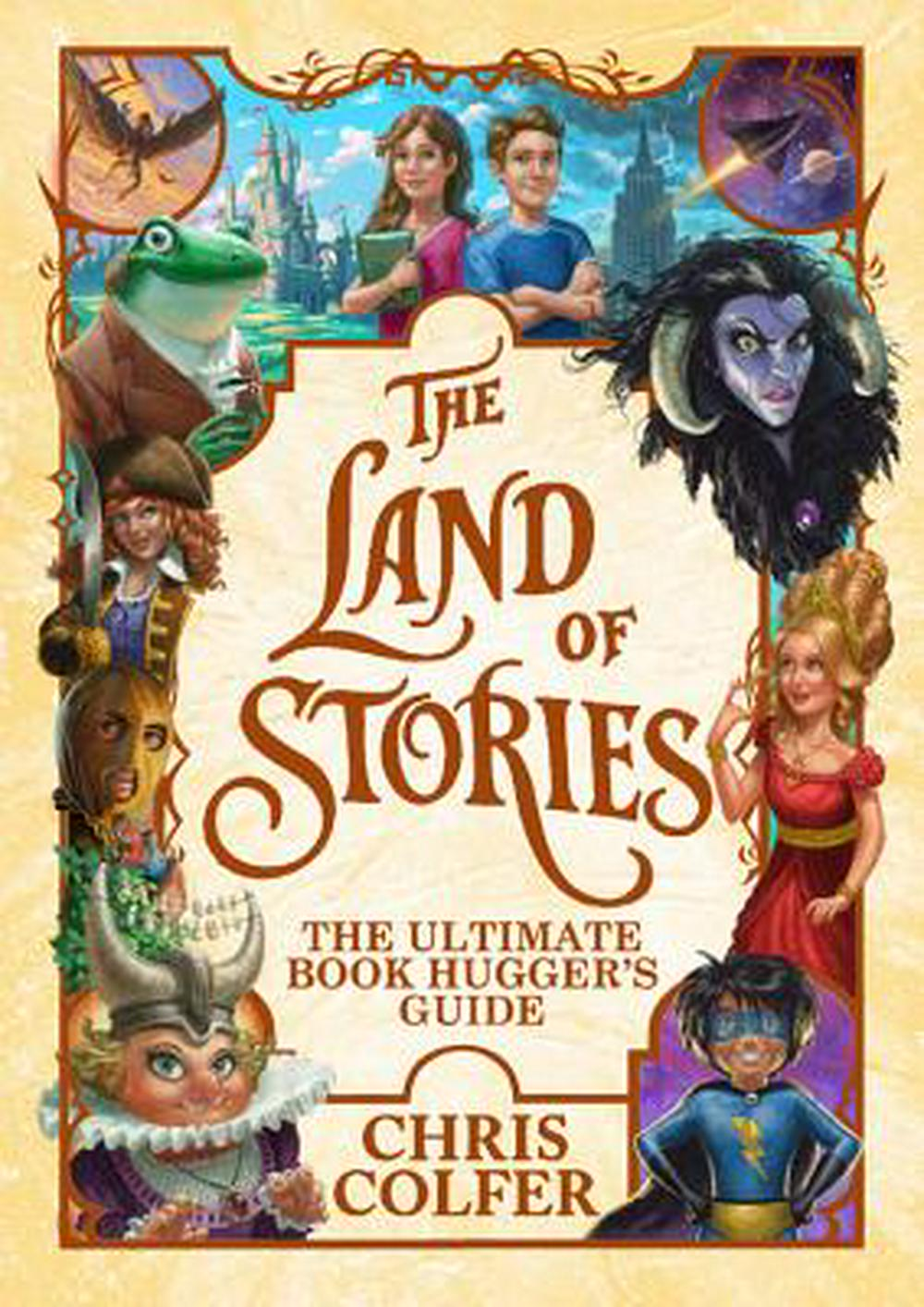 The Land of StoriesThe Ultimate Book Hugger's Guide