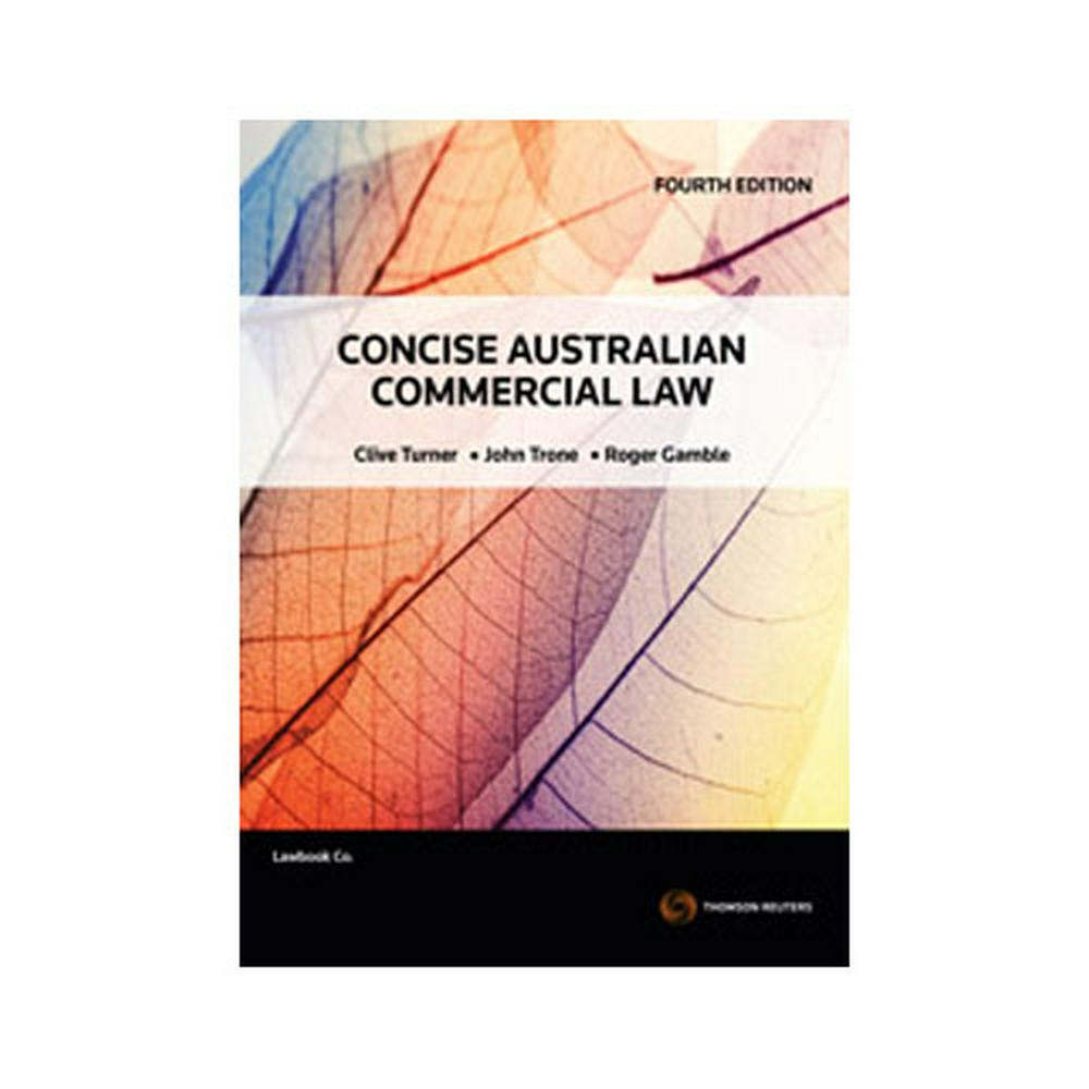 CONCISE AUSTRALIAN COMMERCIAL LAW DEAKIN CUSTOM