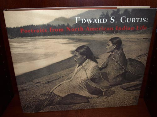 Edward S. Curtis: Portraits From North American Indian Life