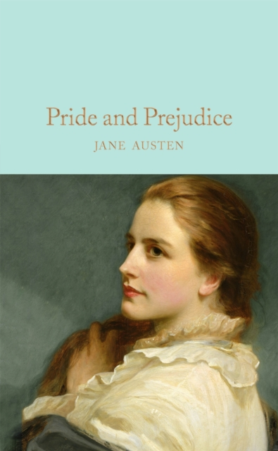 Pride and PrejudiceMacmillan Collector's Library by Jane Austen, ISBN: 9781909621657