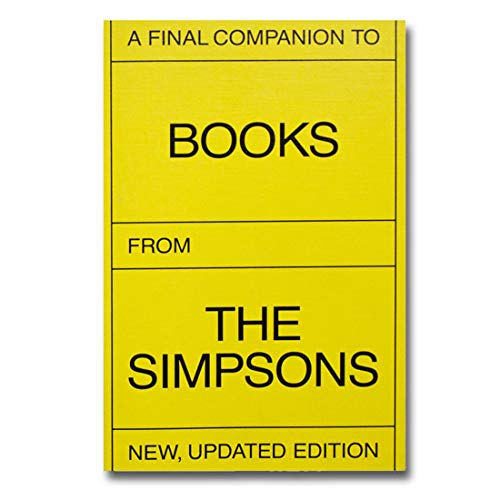 A Final Companion To Books From The Simpsons (updated Version) by Olivier Lebrun, ISBN: 9783906213248