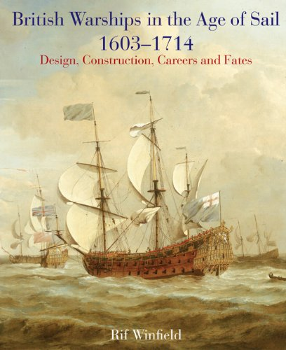 British Warships in the Age of Sail 1603 - 1714