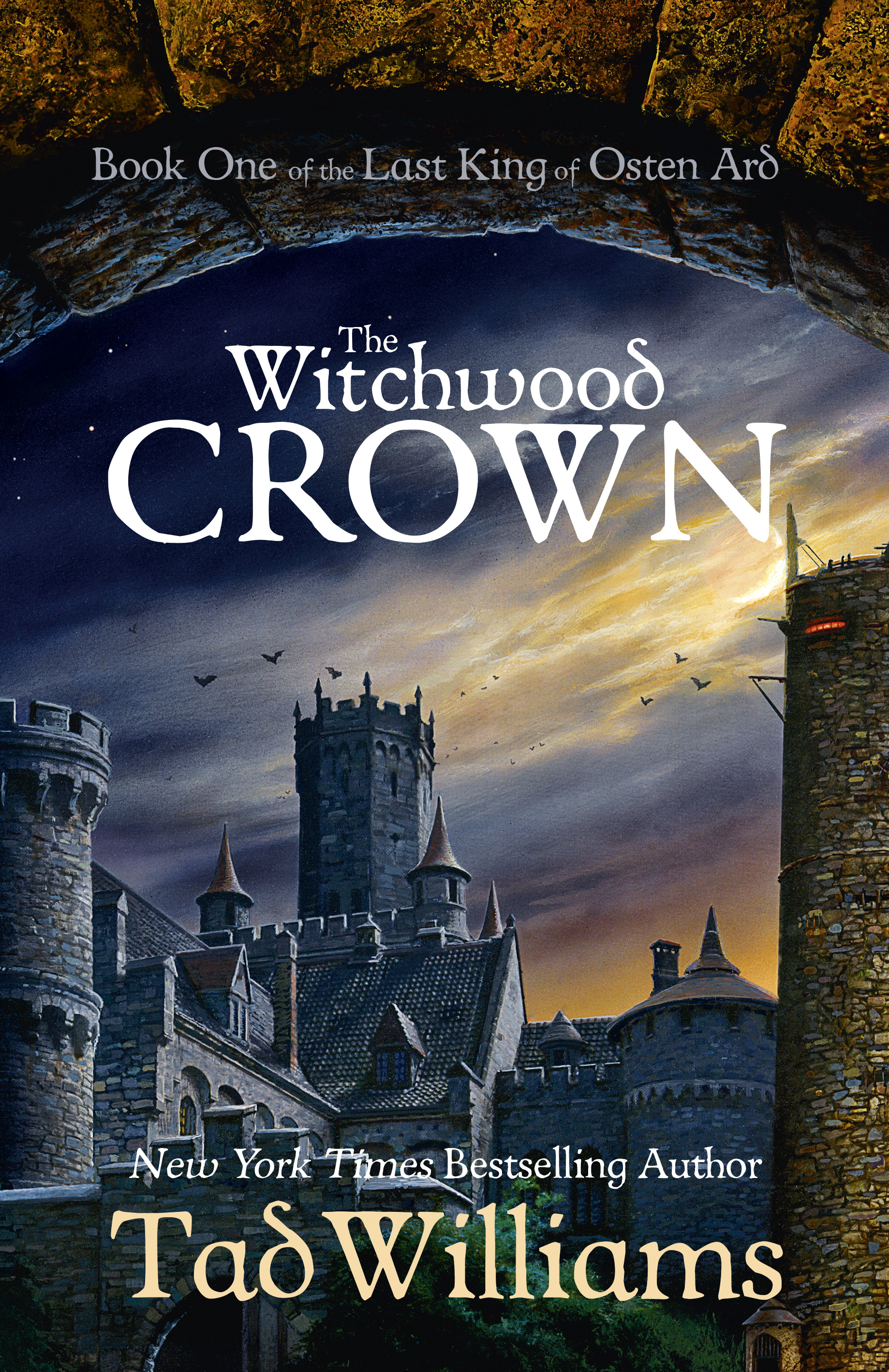 The Witchwood Crown: Book One of The Last King of Osten Ard by Tad Williams, ISBN: 9781473603219