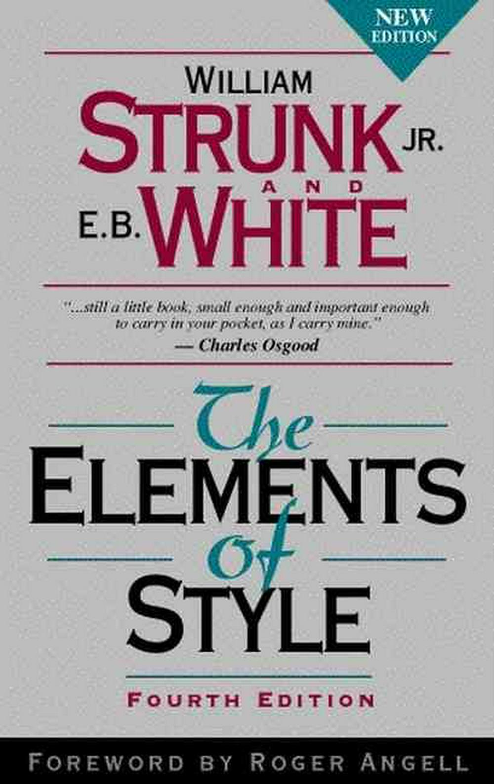 The Elements of Style by William I. Strunk, ISBN: 9780205313426