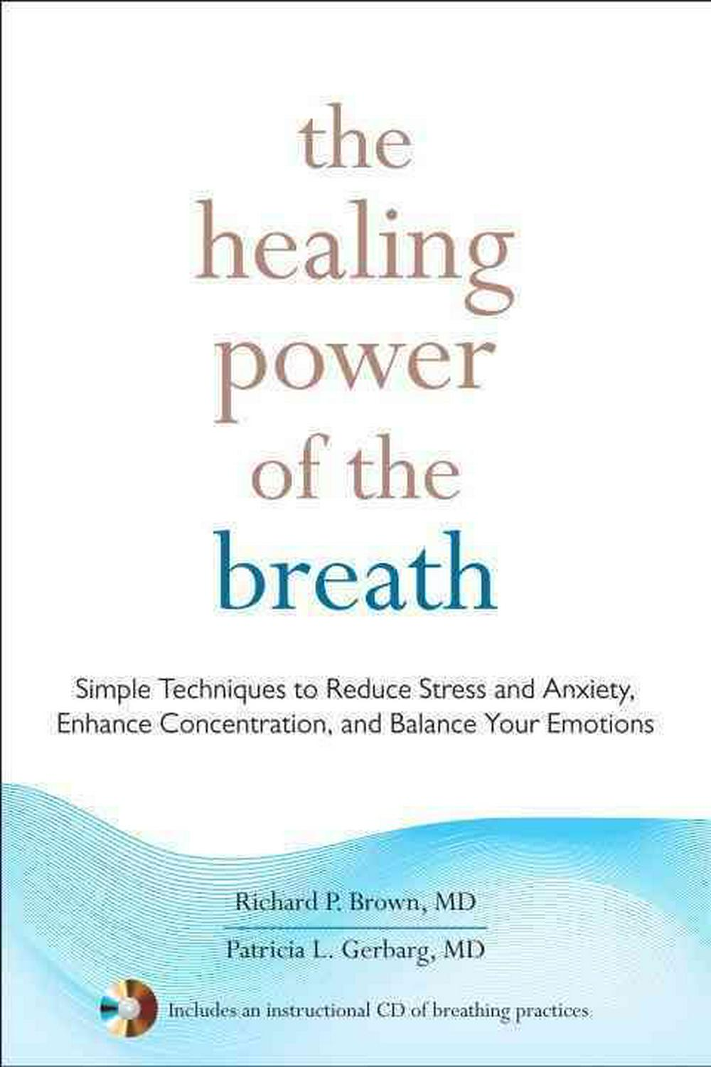 Healing Power Of The Breath, The by Richard Brown, ISBN: 9781590309025