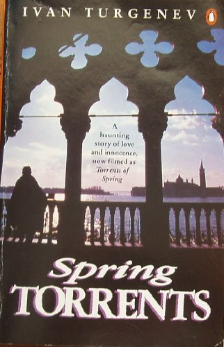 Spring Torrents by Ivan Turgenev, ISBN: 9780140113037