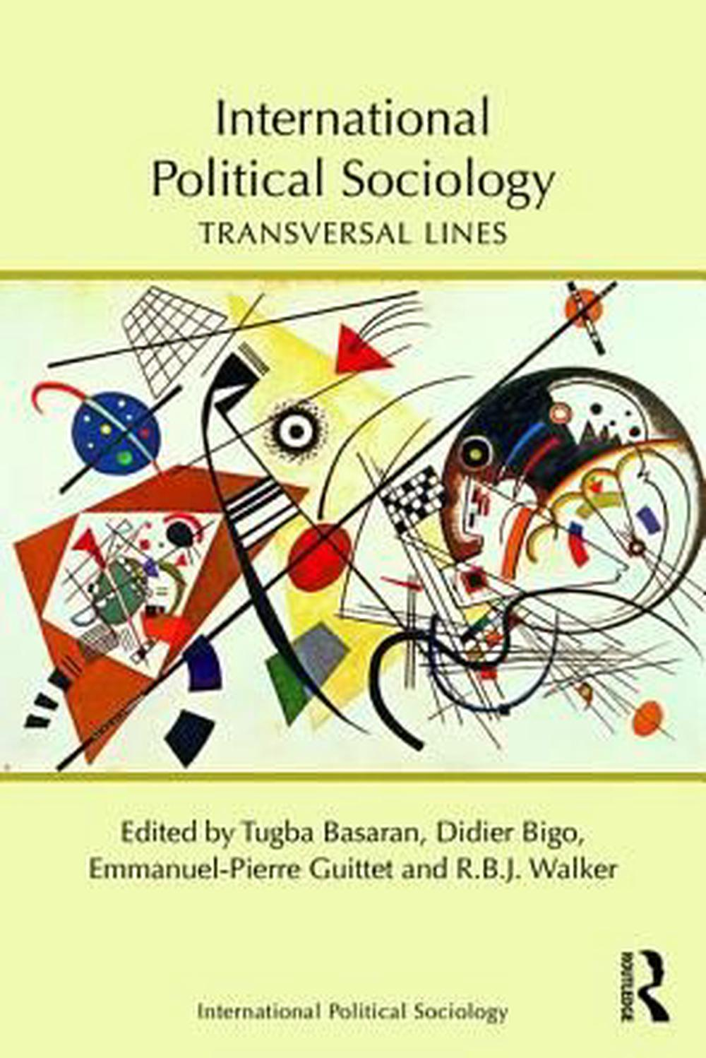 Perspectives From International Political Sociology: Transversal Lines in International Relations (Routledge Studies in International Political Sociology)