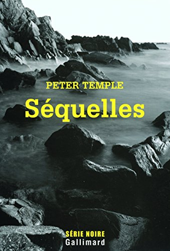 Séquelles by Peter Temple, ISBN: 9782070781812
