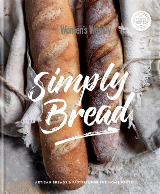 Simply BreadArtisan Bread for the Homebaker