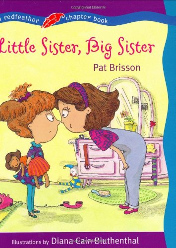 Little Sister, Big Sister by Pat Brisson, ISBN: 9780805058871