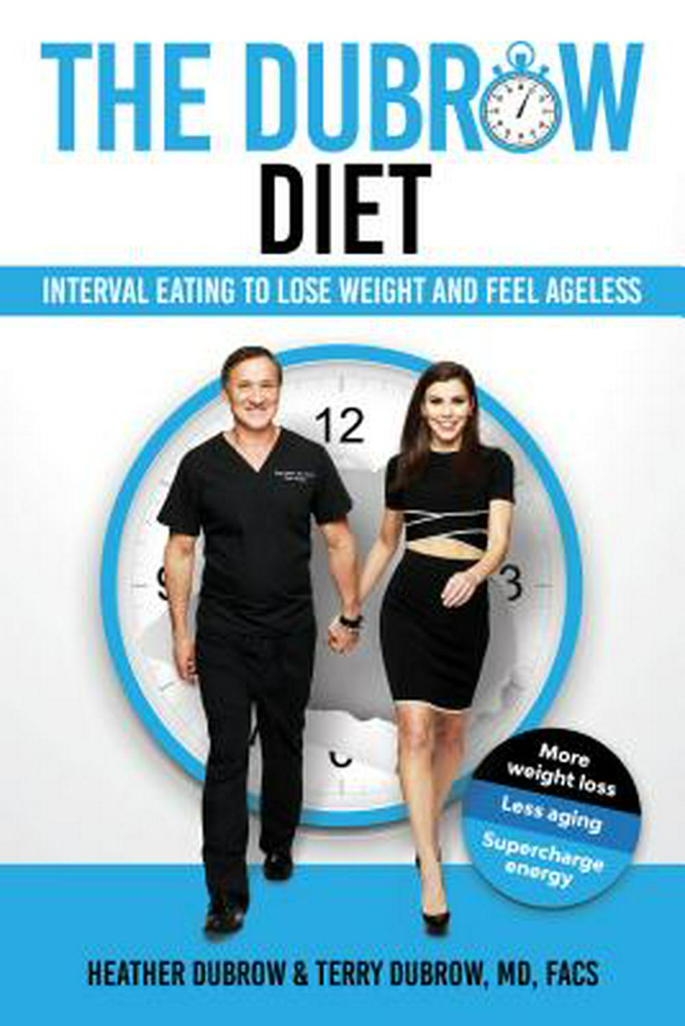 The Dubrow Diet: Discover Your Ageless Body Through the Power of Interval Eating