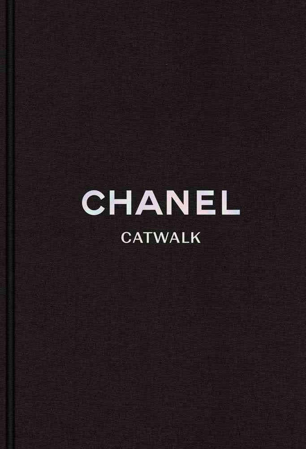 Chanel: The Karl Lagerfeld Collections (Catwalk) by Patrick Mauries, ISBN: 9780300218695