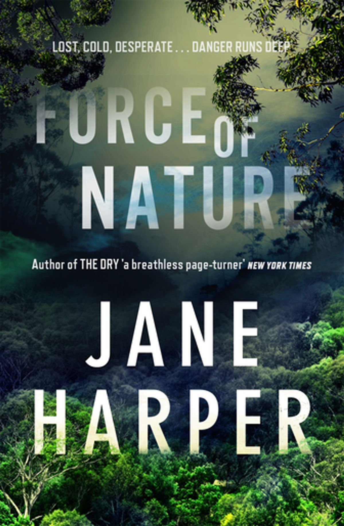 Force of Nature by Jane Harper, ISBN: 9781760554781