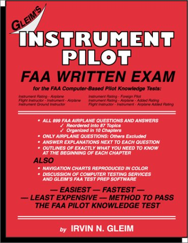 Instrument Pilot: FAA Written Exam for the FAA Computer-Based Pilot Knowledge Tests by N. Glen Irvin, ISBN: 9781581940725
