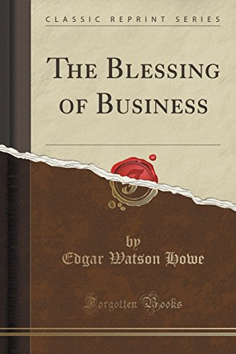 The Blessing of Business (Classic Reprint)