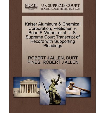 the kaiser aluminum and chemical corporation