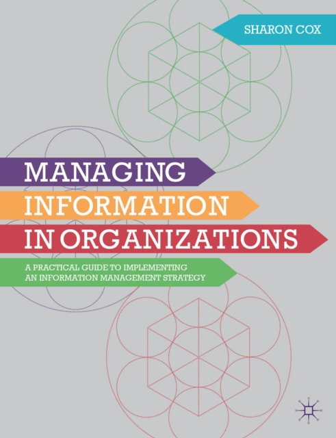 Managing Information in Organizations