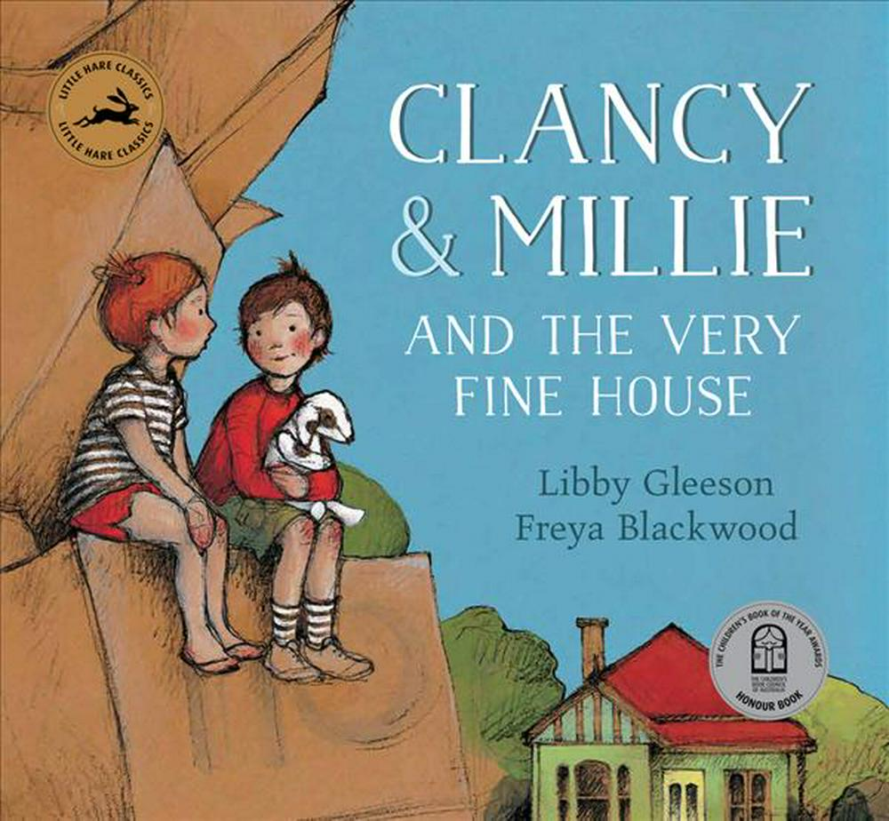 Clancy and Millie and the Very Fine HouseLittle Hare Classics