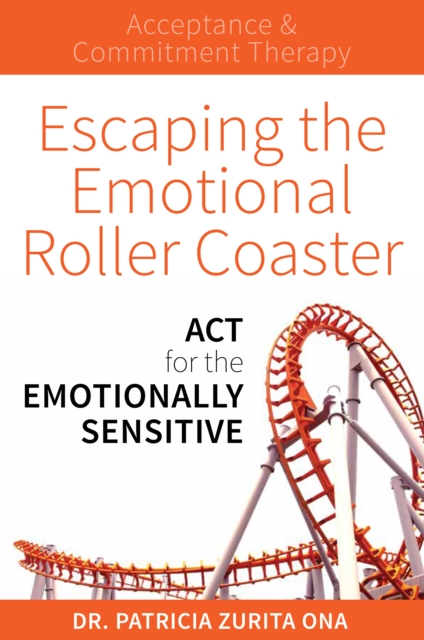 ACT for the Emotionally Sensitive