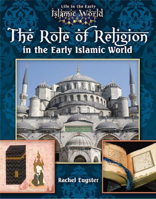 The Role of Religion in the Early Islamic World