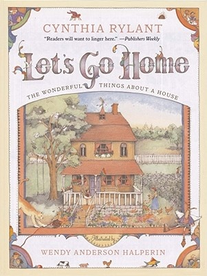 Let's Go Home by Cynthia Rylant, ISBN: 9781416908395